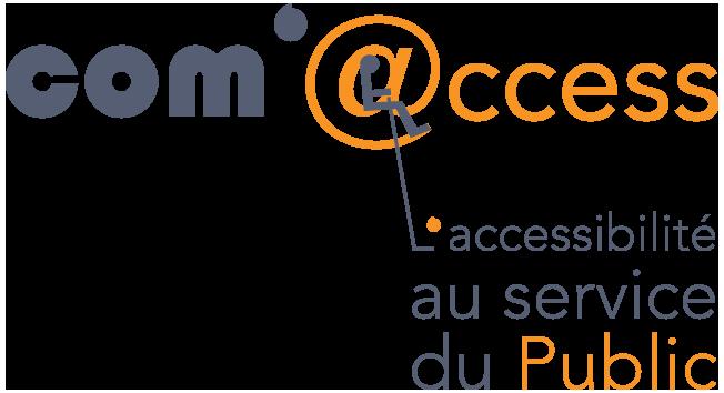 Com'Access, l'accessibilité au service du Public